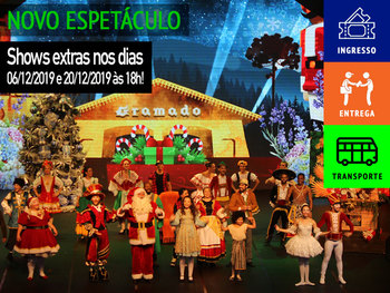 SHOW EXTRA 18H - A Lenda do Bosque de Natal - ingresso + entrega + transporte
